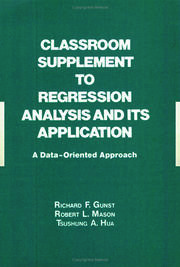 Classroom Supplement to Regression Analysis and its Application: A Data-Oriented Approach
