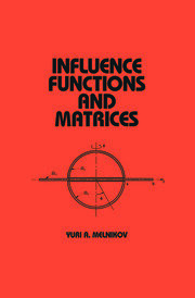 Influence Functions and Matrices