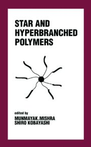 Star and Hyperbranched Polymers
