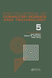 Encyclopedia of Computer Science and Technology: Volume 5 - Classical Optimization to Computer Output/Input Microform