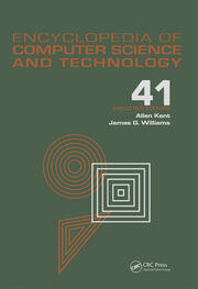 Encyclopedia of Computer Science and Technology: Volume 41 - Supplement 26 - Application of Bayesan Belief Networks to Highway Construction to Virtual Reality Software and Technology