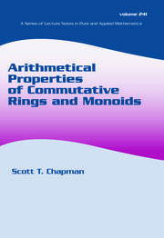 Arithmetical Properties of Commutative Rings and Monoids