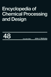 Encyclopedia of Chemical Processing and Design: Volume 48 - Residual Refining and Processing to Safety: Operating Discipline