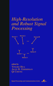 High-Resolution and Robust Signal Processing