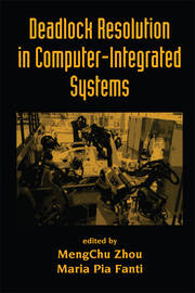 Deadlock Resolution in Computer-Integrated Systems