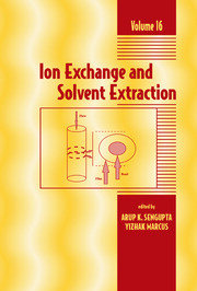 Ion Exchange and Solvent Extraction: A Series of Advances, Volume 16