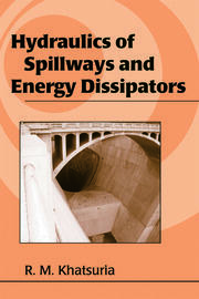 Hydraulics of Spillways and Energy Dissipators