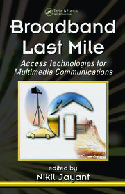 Broadband Last Mile: Access Technologies for Multimedia Communications