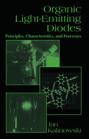 Organic Light-Emitting Diodes: Principles, Characteristics & Processes