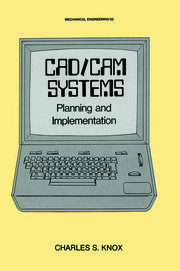 CAD/CAM Systems Planning and Implementation