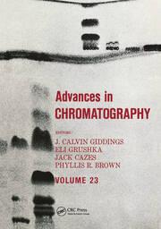 Advances in Chromatography: Volume 23