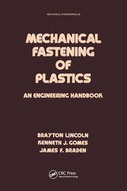 Mechanical Fastening of Plastics: An Engineering Handbook