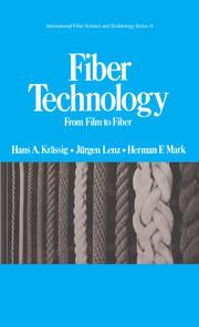 Fiber Technology: From Film to Fiber