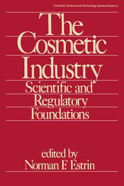 The Cosmetic Industry: Scientific and Regulatory Foundations
