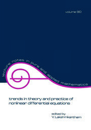 Trends in Theory and Practice of Nonlinear Differential Equations