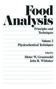 Food Analysis: Principles and Techniques (In 4 Volumes)