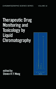 Therapeutic Drug Monitoring and Toxicology by Liquid Chromatography