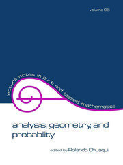 Analysis: Geometry, and Probability: Proceedings of the First Chilean Symposium of Mathematics