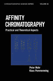 Affinity Chromatography: Practical and Theoretical Aspects