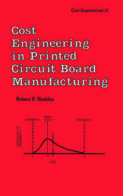 Cost Engineering in Printed Circuit Board Manufacturing
