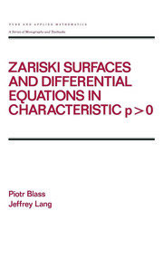 Zariski Surfaces and Differential Equations in Characteristic P < O