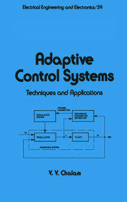Adaptive Control Systems: Techniques and Applications