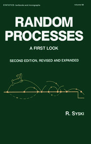 Random Processes: A First Look, Second Edition,