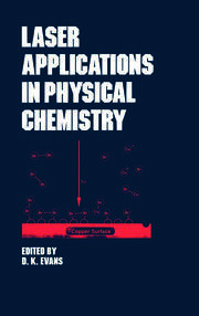 Laser Applications in Physical Chemistry