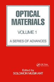 Optical Materials: Volume 1:
