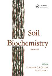 Soil Biochemistry: Volume 6: Volume 6
