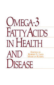 Omega-3 Fatty Acids in Health and Disease
