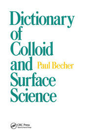 Dictionary of Colloid and Surface Science