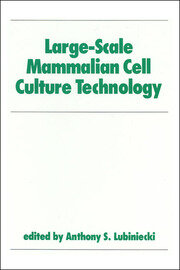 Large-Scale Mammalian Cell Culture Technology