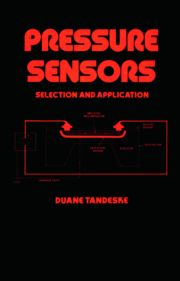 Pressure Sensors: Selection and Application
