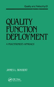 Quality Function Deployment: The Practitioner's Approach
