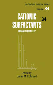 Cationic Surfactants: Organic Chemistry