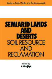 Semiarid Lands and Deserts: Soil Resource and Reclamation