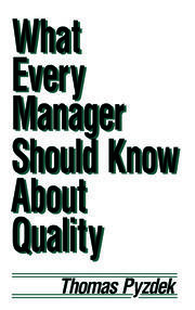 What Every Manager Should Know about Quality