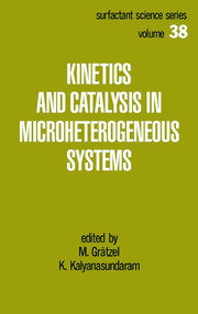 Kinetics and Catalysis in Microheterogeneous Systems