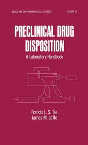 Preclinical Drug Disposition: A Laboratory Handbook