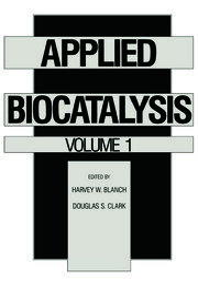 Applied Biocatalysis: Volume 1