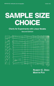 Sample Size Choice: Charts for Experiments with Linear Models, Second Edition