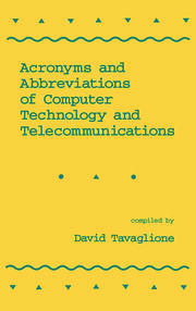 Acronyms and Abbreviations of Computer Technology and Telecommunications