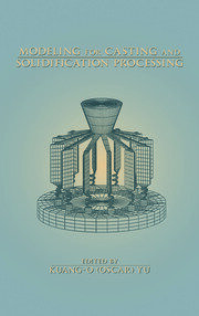Modeling for Casting and Solidification Processing