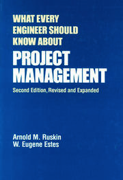 What Every Engineer Should Know About Project Management