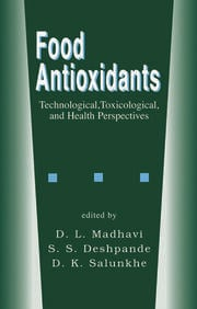 Food Antioxidants: Technological: Toxicological and Health Perspectives