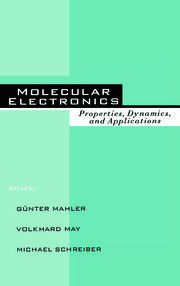 Molecular Electronics: Properties: Dynamics, and Applications
