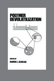 Polymer Devolatilization