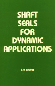 Shaft Seals for Dynamic Applications