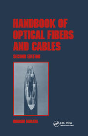 Handbook of Optical Fibers and Cables, Second Edition